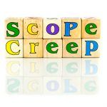 You are such a Scope Creep